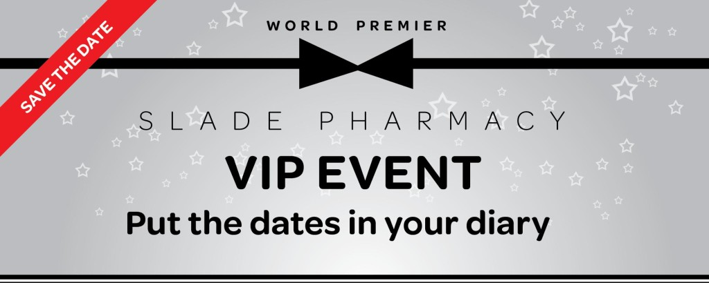 Slade Pharamcy VIP Events